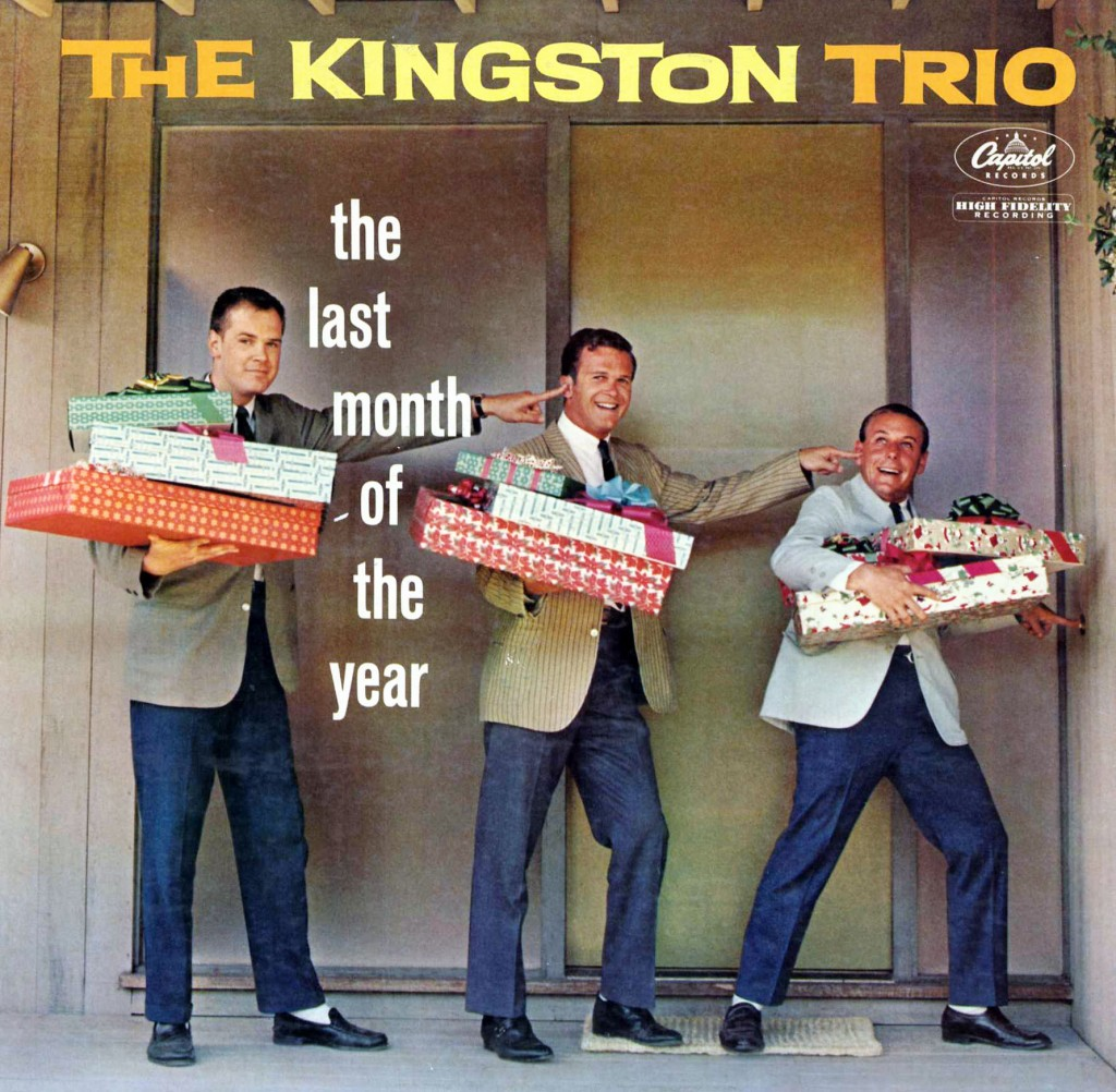 The Kingston Trio – Last Month of the Year
