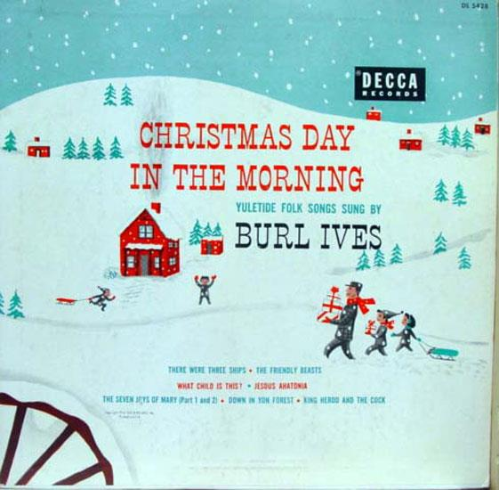 Burl Ives – Christmas Day In The Morning