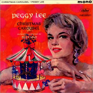Peggy Lee - Christmas Carousel