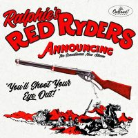 Ralphie's Red Ryders – You'll Shoot Your Eye Out